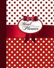 Meal Planner: Weekly Menu Planner with Grocery List [ Softback * Large (8  X 10 ) * 52 Spacious Records & More * Red Polka Dot] by Smart Bookx (Paperback / softback, 2016)