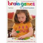 Brain Games for Preschoolers: More Than 200 Brain-Boosting Activities for 2-5s by Dorothy Einon, Clare Walters, Jane Kemp (Paperback, 2006)