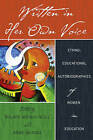 Written in Her Own Voice: Ethno-Educational Autobiographies of Women in Education by Peter Lang Publishing Inc (Paperback, 2016)