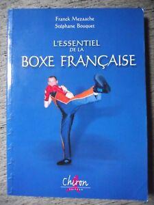 F-MEZAACHE-S-BOUQUET-L-039-ESSENTIEL-DE-LA-BOXE-FRANCAISE-SPORT-COMBAT-CHIRON-2005