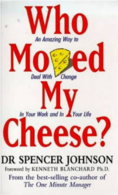 Who Spostato My Cheese Del Dottor Spencer Johnson Nuovo