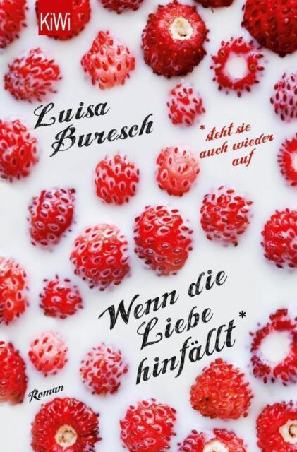 Wenn die Liebe hinfällt von Luisa Buresch (2014, Taschenbuch), UNGELESEN
