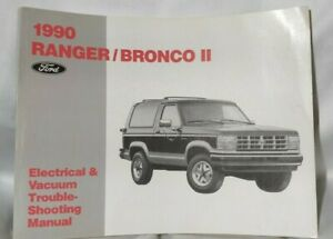 1990 FORD Ranger Bronco Electrical Vacuum trouble shooting ...