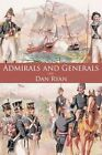 Admirals and Generals by Ryan Dan 9781449070960 -paperback