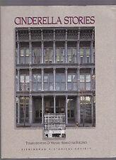 Cinderella Stories: Transformations of Historic Birmingham Buildings (Alabama)