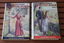 LA PETITE SOEUR HECTOR MALOT EDITON NELSON 1934  2 VOLUMES AVEC JAQUETTE