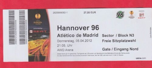 ATLETICO MADRID  1/4 FINALE Orig.Ticket   Europa League  2011/12  HANNOVER 96 Sammeln & Seltenes