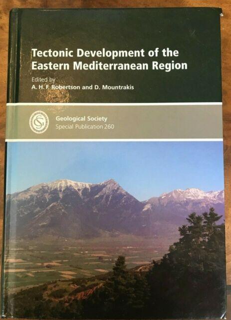 Tectonic Development of the Eastern Mediterranean Region by Geological...