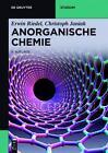 Anorganische Chemie von Christoph Janiak und Erwin Riedel (2015, Taschenbuch)