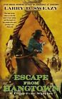 Escape from Hangtown by Larry D Sweazy (Paperback / softback, 2017)