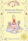 Princess Poppy: Petals and Picnics: A Make and Do Book by Janey Louise Jones (Paperback, 2007)
