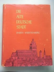 Die-alte-deutsche-Stadt-Baden-Wuerttemberg-Band-IV-1961-Staedteansichten