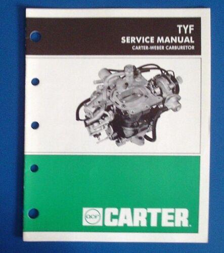 1982 CARTER-WEBER OEM ORIGINAL CARBURETOR SERVICE MANUAL FOR MODEL TYF