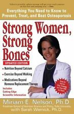 Strong Women, Strong Bones: Everything You Need to Know to Prevent, Treat, and B