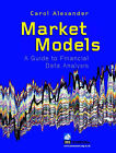 Market Models: A Guide to Financial Data Analysis by Carol Alexander (Hardback, 2001)