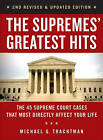 The Supremes Greatest Hits: The 45 Supreme Court Cases That Most Directly Affect Your Life by Michael G. Trachtman (Paperback, 2016)
