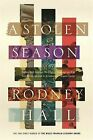 a Stolen Season Shortlisted for The Miles Franklin Literary Award 2019 by Rodne