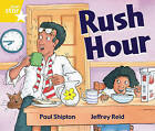 Rigby Star Guided 1 Yellow Level: Rush Hour Pupil Book (Single) by Paul Shipton (Paperback, 2000)