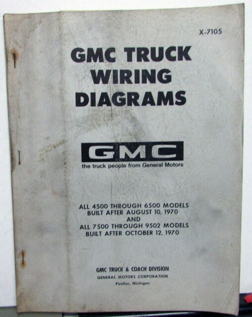 1971 Gmc Dealer Electrical Wiring Diagram Manual Truck 4500