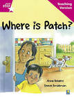 Rigby Star Guided Reading Pink Level: Where is Patch? Teaching Version by Pearson Education Limited (Paperback, 2007)