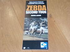 ZEBDA - SECOND TOUR !!!!!!!!!!!!!!!!!!!!!! PLV  14 X 35 CM !