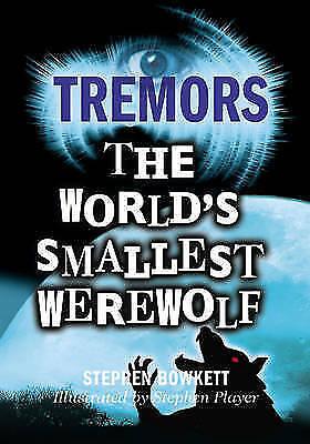 Bowkett, Stephen, The World's Smallest Werewolf (Tremors), Very Good Book