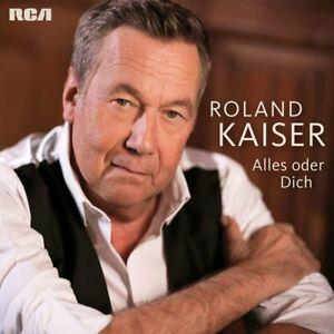 Roland-Kaiser-Alles-oder-Dich-CD-NEU-OVP