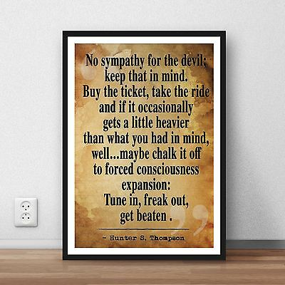 Hunter S thompson quote Poster print wall art home  gift decor