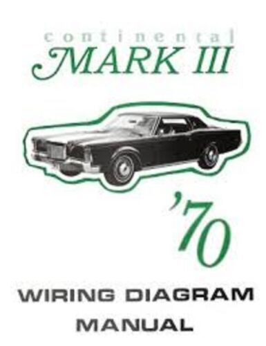 1970 Lincoln Mark III Wiring Diagram Manual