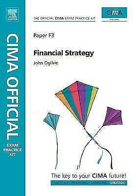 1 of 1 - CIMA Official Exam Practice Kit Financial Strategy by Ogilvie