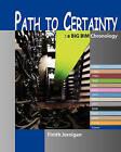 Path to Certainty: A Bim Chronology by Finith Jernigan (Paperback / softback, 2009)