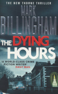 The-DI-Tom-Thorne-series-The-dying-hours-by-Mark-Billingham-Paperback