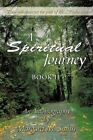 a Spiritual Journey Book II by Margaret M Smith 9781449008178 (paperback 2009)