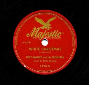 EDDY-HOWARD-and-his-Orchestra-on-1947-Majestic-1175-White-Christmas