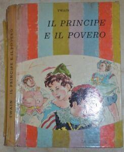 TWAIN-IL-PRINCIPE-E-IL-POVERO-LA-SORGENTE-ANNO-1955-ZX