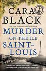 Murder on the Ile Saint-Louis by Cara Black (Paperback, 2008)
