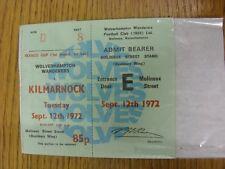 12/09/1972 Ticket: Wolverhampton Wanderers v Kilmarnock [Texaco Cup] (Complete M