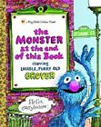 The Monster at the End of This Book: Sesame Street by Jon Stone (Hardback, 2007)