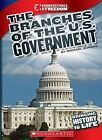 The Branches of U.S. Government by Michael Burgan (Paperback / softback, 2011)