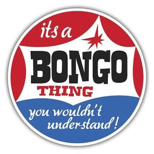 its-a-bongo-thing-you-wouldnt-understand-sticker-camper-85mm-diameter