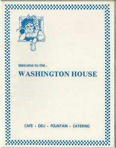 Vintage WASHINGTON HOUSE Restaurant Menu, Benicia, California 1987