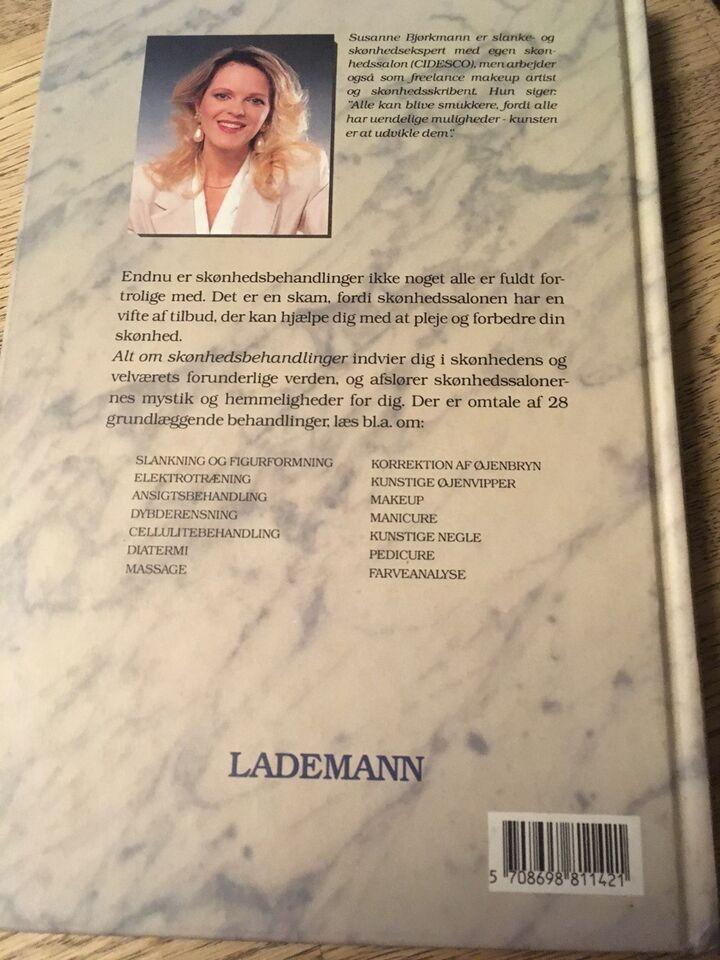 Alt om skønhedsbehandlinger, Susanne Bjørkmann, emne: