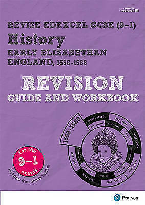 Revise Edexcel GCSE (9-1) History Early Elizabethan England Revision Guide and W