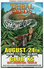 """TRIBAL SEEDS/THE EXPANDERS """"2015 SUMMER SMOKE OUT TOUR"""" TUCSON CONCERT POSTER"""