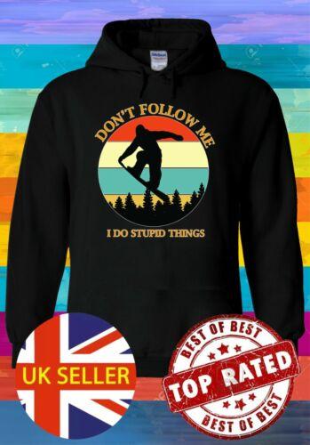 Don/'t Follow Me I Do Stupid Thing Hoodie Sweatshirt Jumper Men Women Unisex 3667