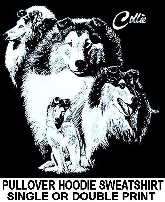 GORGEOUS COLLIE DOG ART COLLAGE ON A PULLOVER HOODIE SWEATSHIRT 733