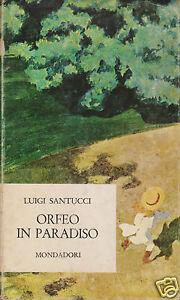Santucci-Luigi-Orfeo-in-Paradiso-Mondadori