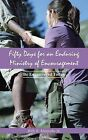 Fifty Days for an Enduring Ministry of Encouragement: Be Encouraged Today by Billy B Matiyabo Sr (Paperback / softback, 2013)