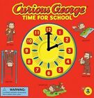 Curious George: Time for School by H A Rey (Paperback, 2011)