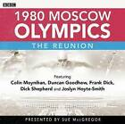 1980 Moscow Olympics: The Reunion by Steve Cram, Sue MacGregor (CD-Audio, 2012)